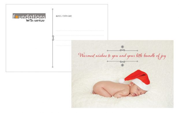 Foundation Birth Services asked for a holiday postcard/graphic to send to the families she has served this year