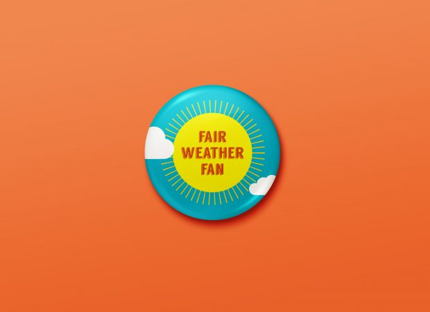 Ryan is a huge sports fan and, as a weatherman, a fan of fair weather, so we made him a button design that touts it